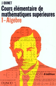 COURS ELEMENTAIRE DE MATHEMATIQUES SUPERIEURES. Tome 1, Algèbre, 6ème édition.pdf