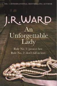J. R. Ward - An Unforgettable Lady.