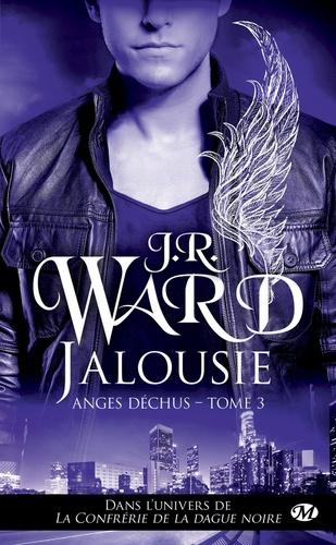 J-R Ward - Anges déchus Tome 3 : Jalousie.