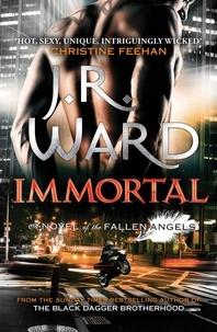 J. R. Ward - Immortal - Number 6 in series.