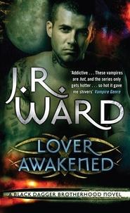 J. R. Ward - Lover Awakened - Number 3 in series.