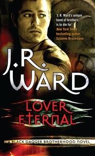 J. R. Ward - Lover Eternal - Number 2 in series.