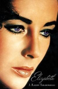 J. Randy Taraborrelli - Elizabeth.