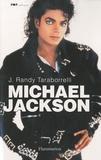 J-Randy Taraborrelli - Michael Jackson - La magie et la folie, toute l'histoire.