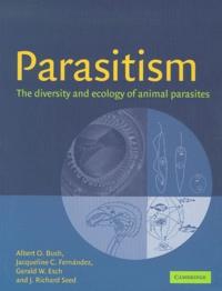 Parasitism. The diversity and ecology of animal parasites.pdf