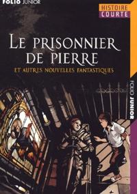 J Richardson - Le prisonnier de pierre - Et autres nouvelles fantastiques.