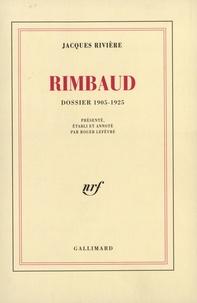 J Riviere - Rimbaud - Dossier 1905-1925.