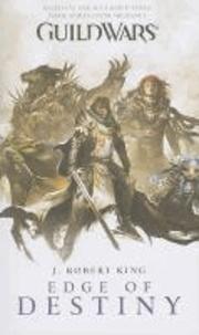 J. Robert King - Guild Wars - Edge of Destiny.