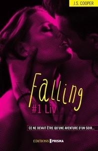 J-S Cooper - Falling Tome 1 : Liv.