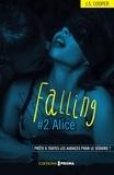 J-S Cooper - Falling Tome 2 : Alice.