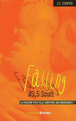 Falling Tome 3,5 Scott