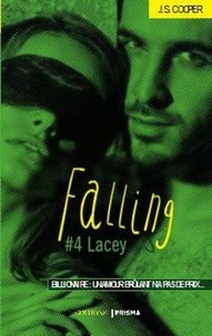 J-S Cooper - Falling Tome 4 : Lacey.