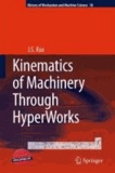 J. S. Rao - Kinematics of Machinery Through HyperWorks.