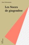 J Schoumann - Les Noces de gingembre.
