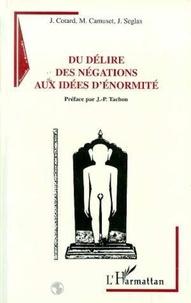 J Seglas et J Cotard - Du délire des négociations aux idées d'énormité.