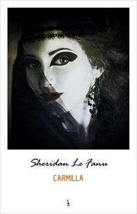 J. Sheridan Le Fanu - Carmilla.