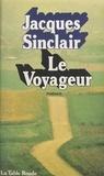 J Sinclair - Le Voyageur.