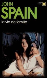 J Spain - La Vie de famille !.