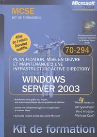 Planification, mise en oeuvre et maintenance dune infrastructure Active Directory Microsoft Windows Server 2003 - Examen 70-294.pdf
