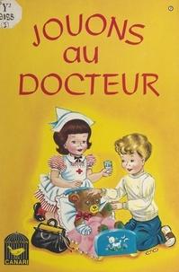 J. Stang - Jouons au docteur.