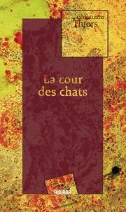 J. Thiers - La cour des chats.