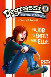J Torrès et E Northcott - Degrassi - Nouvelle génération Tome 1 : Un job d'enfer pour Ellie.