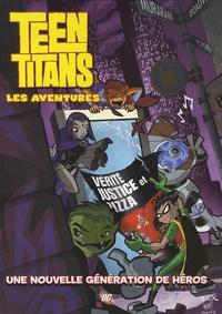 J. Torres et Todd Nauck - Teen Titans - Les aventures Tome 1 : Une nouvelle génération de héros.