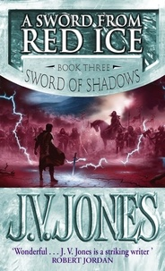 J-V Jones - A Sword from Red Ice.