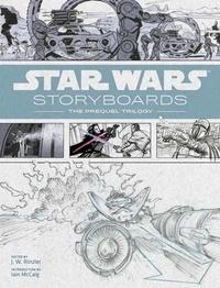 Star Wars story-board- La prélogie - J. W. Rinzler  