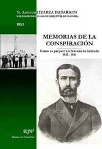 J. Walter Sàenz Lizarzaburu - Memorias de la conspiration.