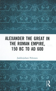 Accentsonline.fr Alexander the Great in the Roman Empire, 150 BC to AD 600 Image