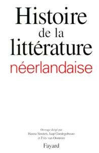 Galabria.be HISTOIRE DE LA LITTERATURE NEERLANDAISE. Pays-Bas et Flandre Image