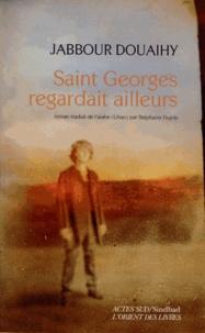 Saint Georges regardait ailleurs.pdf