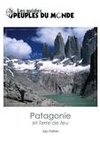Jac Forton - La Patagonie et la terre de feu.