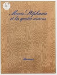 Jac Remise - Marie-Stéphanie et les quatre saisons.