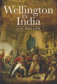 Jac Weller - Wellington in India.