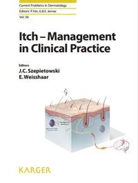 Jacek-C Szepietowski et Elke Weisshaar - Itch - Management in Clinical Practice.