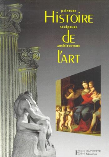 Histoire De L Art Peinture Sculpture Et Architecture Grand Format