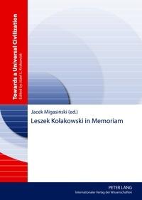 Jacek Migasinski - Leszek Ko?akowski in Memoriam.