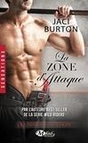 Jaci Burton - Les idoles du stade Tome 7 : La zone d'attaque.