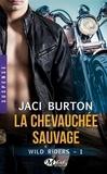 Jaci Burton - Wild Riders Tome 1 : La chevauchée sauvage.