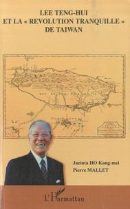 Lee Teng-hui et la révolution tranquille de Taiwan.pdf