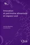 Jacinthe Bessière - Innovation et patrimoine alimentaire en espace rural.