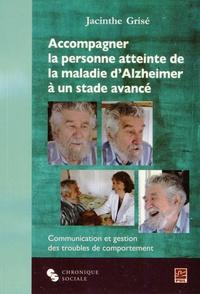 Accompagner la personne atteinte de la maladie dAlzheimer à un stade avancé - Communication et gestion des troubles de comportement.pdf