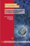 Jacinthe Mazzocchetti et Olivier Servais - Humanités réticulaires - Nouvelles technologies, altérités et pratiques ethnographiques en contextes globalisés.