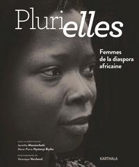 Jacinthe Mazzocchetti et Marie-Pierre Nyatanyi Biyiha - Plurielles - Femmes de la diaspora africaine.