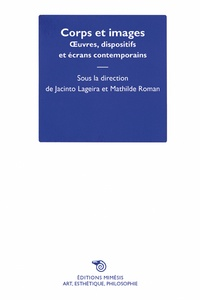 En corps et en images - Oeuvres, dispositifs et écrans contemporains.pdf