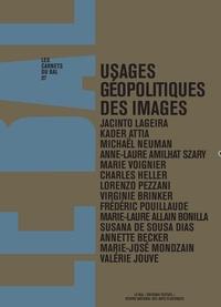Jacinto Lageira - Usages géopolitiques des images.