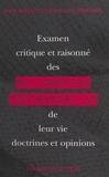 Jack Baillet - Examen critique et raisonné des philosophes contemporains, de leur vie, doctrines et opinions.