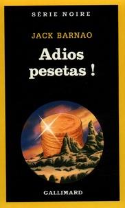 Jack Barnao - Adios pesetas !.